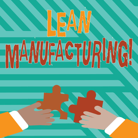 Conceptual hand writing showing Lean Manufacturing. Concept meaning focus on minimizing waste within analysisufacturing systems Hands Holding Jigsaw Puzzle Pieces about Interlock the Tiles
