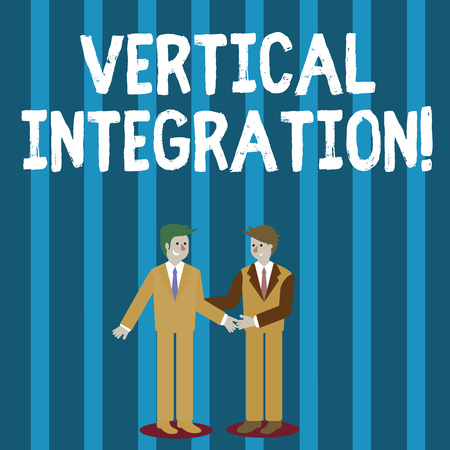 Word writing text Vertical Integration. Business photo showcasing Merger of companies at different stages of production Two Businessmen Standing, Smiling and Greeting each other by Handshaking