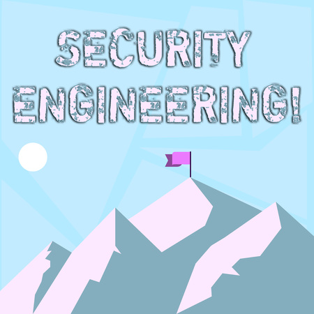 Word writing text Security Engineering. Business photo showcasing focus on the security aspects in the design of systems Mountains with Shadow Indicating Time of Day and Flag Banner on One Peak