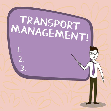 Conceptual hand writing showing Transport Management. Concept meaning analysisaging aspect of vehicle maintenance and operations Confident Man in Tie, Eyeglasses and Stick Pointing to Board