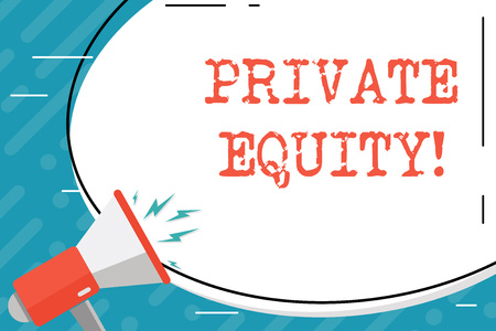 Handwriting text Private Equity. Conceptual photo the money invested in firms which have not gone public Blank White Huge Oval Shape Sticker and Megaphone Shouting with Volume Icon