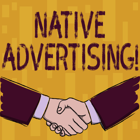 Photo pour Writing note showing Native Advertising. Business concept for paid media where the ad experience follows the usual form Businessmen Shaking Hands Form of Greeting and Agreement - image libre de droit