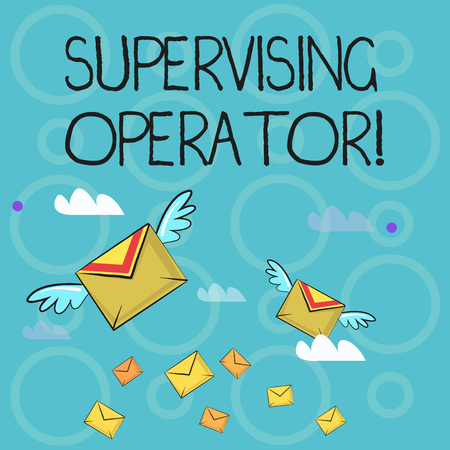 Conceptual hand writing showing Supervising Operator. Concept meaning monitoring and coordinating the plant operations Colorful Airmail Letter Envelopes and Two of Them with Wings