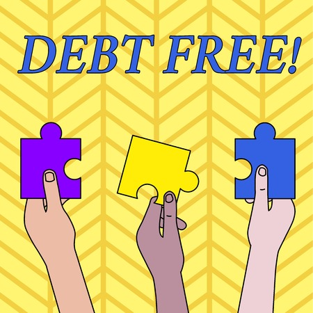 Conceptual hand writing showing Debt Free. Concept meaning does not owning any money or things to any individual or companies