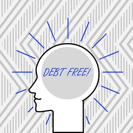 Word writing text Debt Free. Business photo showcasing does not owning any money or things to any individual or companies