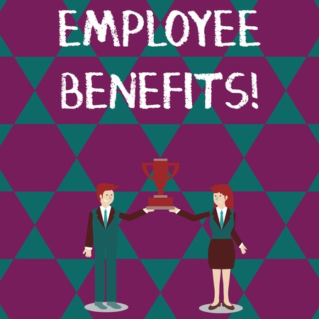 Text sign showing Employee Benefits. Business photo text payments made to employees beyond the scope of wages Man and Woman in Business Suit Holding Together the Championship Trophy Cup