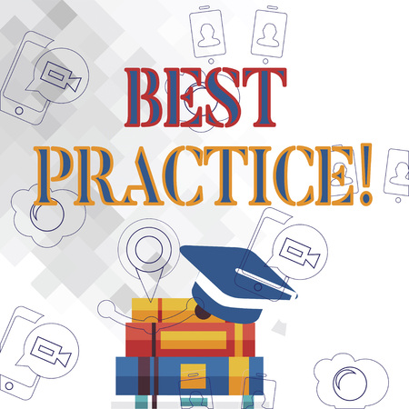 Text sign showing Best Practice. Business photo showcasing commercial or professional procedures that are accepted Graduation Cap with Tassel Resting on Top of Stack of Thick Books