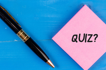 Writing note showing Quiz Question. Business concept for test of knowledge as competition between individuals or teams