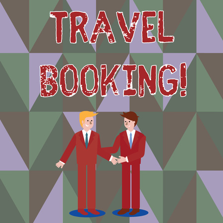Photo for Writing note showing Travel Booking. Business concept for arrangement that you make when you book something for travel Businessmen Smiling and Greeting each other by Handshaking - Royalty Free Image