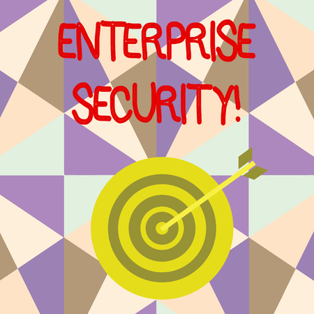 Writing note showing Enterprise Security. Business concept for decreasing the risk of unauthorized access to data Dart Board in Concentric Style with Arrow Hitting the Center Bulls Eye