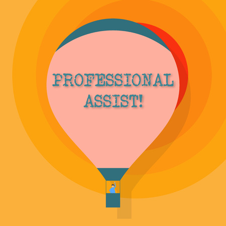 Conceptual hand writing showing Professional Assist. Concept meaning help a professional doing some expert task or duty Hot Air Balloon Floating with Passenger Waving From Gondola