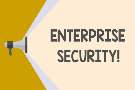 Writing note showing Enterprise Security. Business concept for decreasing the risk of unauthorized access to data Megaphone Extending the Volume Range through Space Wide Beam