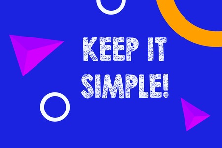 Photo pour Text sign showing Keep It Simple. Business photo text ask something easy understand not go into too much detail - image libre de droit