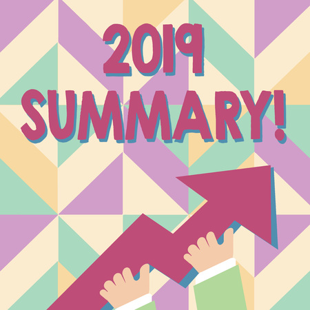 Handwriting text 2019 Summary. Conceptual photo summarizing past year events main actions or good shows photo of Hand Holding Colorful Huge 3D Arrow Pointing and Going Up