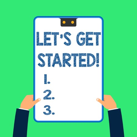 Text sign showing Let's Get Started. Business photo text encouraging someone to begin doing something