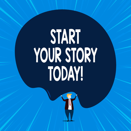 Writing note showing Start Your Story Today. Business concept for work hard on yourself and begin from this moment