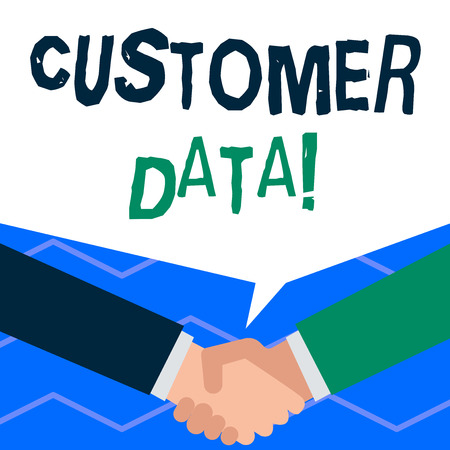 Handwriting text writing Customer Data. Conceptual photo all records and information pertaining to any customer