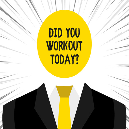 Foto de Writing note showing Did You Workout Today. Business concept for asking if made session physical exercise - Imagen libre de derechos