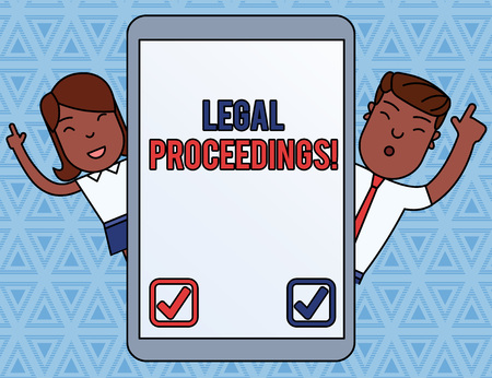 Handwriting text Legal Proceedings. Conceptual photo procedure instituted in a court of law to acquire benefit Male and Female Index Fingers Up Touch Screen Tablet Smartphone Device