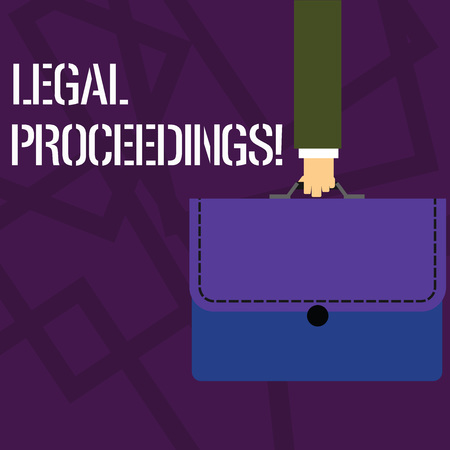 Text sign showing Legal Proceedings. Business photo showcasing procedure instituted in a court of law to acquire benefit Businessman Hand Carrying Colorful Briefcase Portfolio with Stitch Applique
