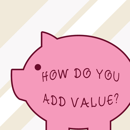 Photo pour Word writing text How Do You Add Value Question. Business photo showcasing improve work undertaking production process Side view big piggy bank with abstract geometrical background flat design - image libre de droit