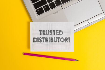 Handwriting text writing Trusted Distributor. Conceptual photo Authorized Supplier Credible Wholesale Representative Top trendy metallic laptop pencil squared paper sheet colored background