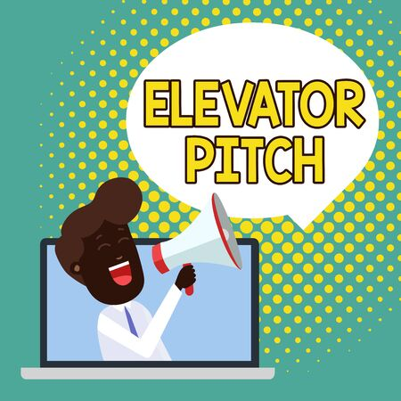 Text sign showing Elevator Pitch. Business photo showcasing A persuasive sales pitch Brief speech about the product Man Speaking Through Laptop into Loudhailer Blank Speech Bubble Announce