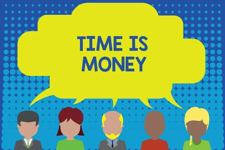 Conceptual hand writing showing Time Is Money. Concept meaning time is a valuable resource Do things as quickly as possible Five different persons sharing speech bubble People talking