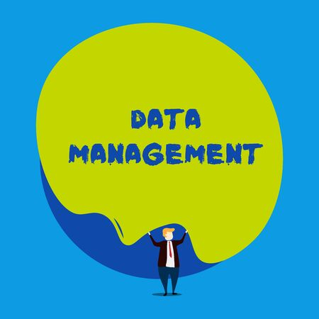 Conceptual hand writing showing Data Management. Concept meaning The practice of organizing and maintaining data processes Male human wear formal tuxedo hold asymmetrical shape bubble