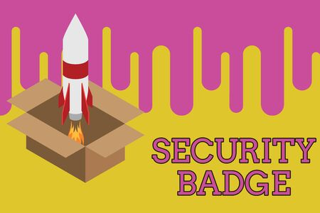Writing note showing Security Badge. Business concept for Credential used to gain accessed on the controlled area Fire launching rocket carton box. Starting up project. Fuel inspiration