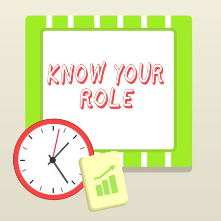 Handwriting text writing Know Your Role. Conceptual photo end acting outside who you actually are Play your position Layout Wall Clock Notepad with Escalating Bar Graph and Arrow Pointing Up