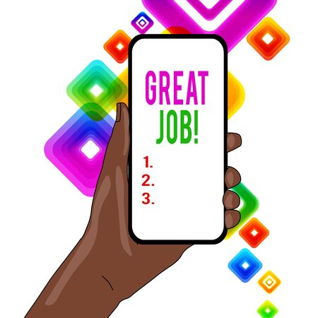 Writing note showing Great Job. Business concept for sed for telling someone that they have done something well Closeup of Smartphone Device Held in Hand and Text Space
