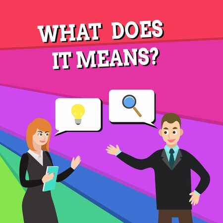 Text sign showing What Does It Means Question. Business photo showcasing asking meaning something said and do not understand Business Partners Colleagues Jointly Seeking Problem Solution Generate Idea