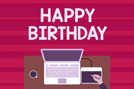Foto de Text sign showing Happy Birthday. Business photo text The birth anniversary of a demonstrating is celebrated with presents Upper view laptop wooden desk worker drawing tablet coffee cup office - Imagen libre de derechos