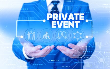 Word writing text Private Event. Business photo showcasing Exclusive Reservations RSVP Invitational Seated Male human wear formal work suit presenting presentation using smart device