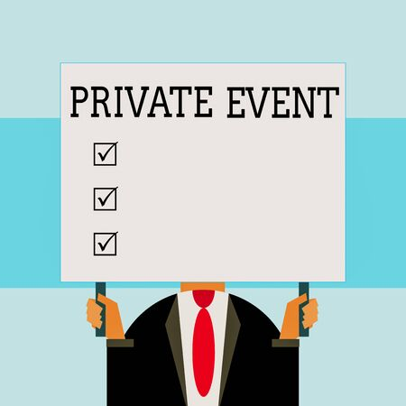 Writing note showing Private Event. Business concept for Exclusive Reservations RSVP Invitational Seated Just man chest dressed dark suit tie holding big rectangle