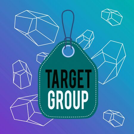 Foto für Word writing text Target Group. Business photo showcasing Particular showing that an advertisement intended to reach to Empty tag blank space colorful background label rectangle attached string - Lizenzfreies Bild