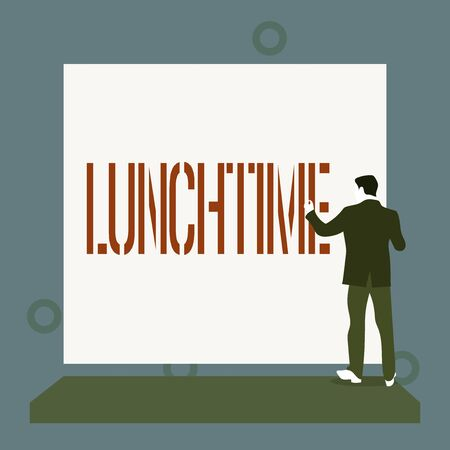 Handwriting text writing Lunchtime. Conceptual photo Meal in the middle of the day after breakfast and before dinner Back view young man dressed suit standing platform facing blank rectangle