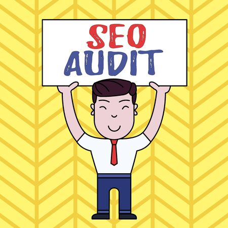 Text sign showing Seo Audit. Business photo showcasing Search Engine Optimization validating and verifying process Smiling Man Standing Holding Big Empty Placard Overhead with Both Hands