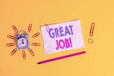 Handwriting text Great Job. Conceptual photo sed for telling someone that they have done something well Metal alarm clock clips crushed sheet pencil rubber band colored background