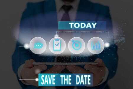 Word writing text Save The Date. Business photo showcasing Systematized events Scheduled activity Recorded Filed