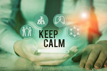 Word writing text Keep Calm. Business photo showcasing not get emotionally invested in situations you cannot control over