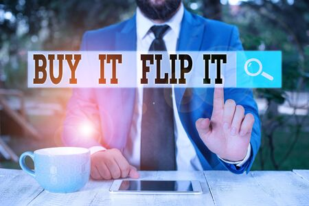 Text sign showing Buy It Flip It. Business photo text Buy something fix them up then sell them for more profit Businessman with pointing finger in front of him