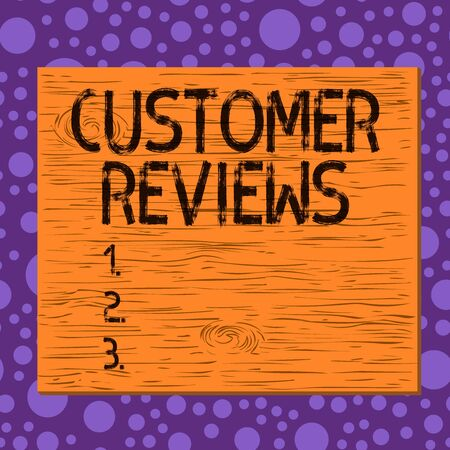 Writing note showing Customer Reviews. Business concept for review of a product or service made by a customer Square rectangle unreal cartoon wood on the coloured wall