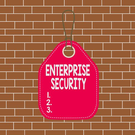 Text sign showing Enterprise Security. Business photo showcasing decreasing the risk of unauthorized access to data Empty tag blank space colorful background label rectangle attached string