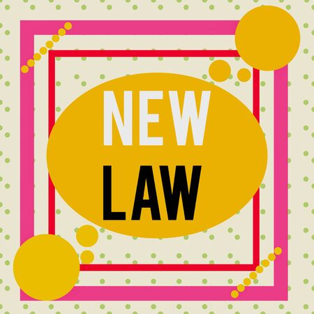 Writing note showing New Law. Business concept for system of rules that enforced through social or governmental Asymmetrical format pattern object outline multicolor design