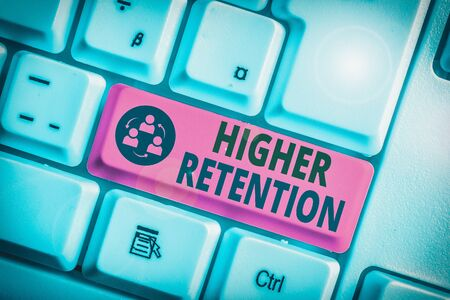 Text sign showing Higher Retention. Business photo text ability of an organization to retain its employees