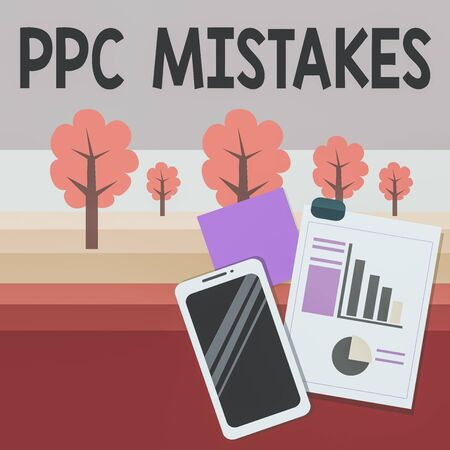 Writing note showing Ppc Mistakes. Business concept for judgment that is misguided or wrong in pay per click scheme Layout Smartphone Sticky Notes with Pie Chart and Bar Graph