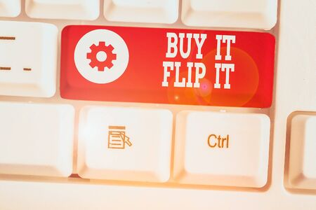 Text sign showing Buy It Flip It. Business photo showcasing Buy something fix them up then sell them for more profit
