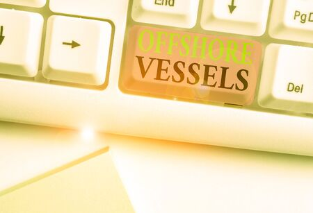 Photo pour Word writing text Offshore Vessels. Business photo showcasing ship designed to supply offshore oil and gas platforms - image libre de droit